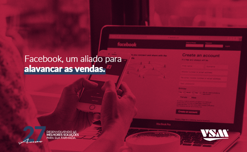 Facebook, um aliado para alavancar as vendas.